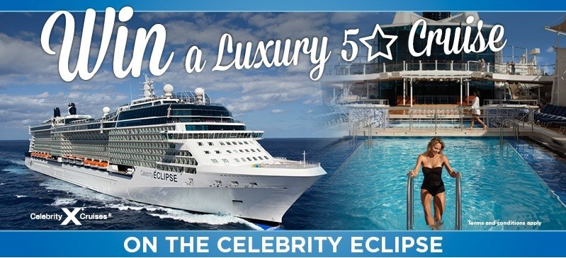 Win a cruise on the luxurious Celebrity Eclipse