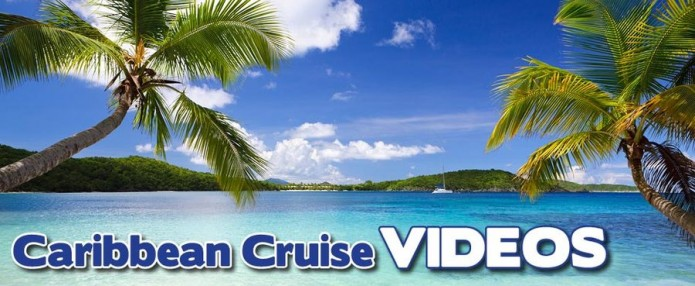 Caribbean Cruise Videos