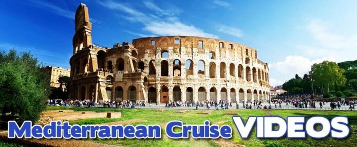 Mediterranean Cruise Videos