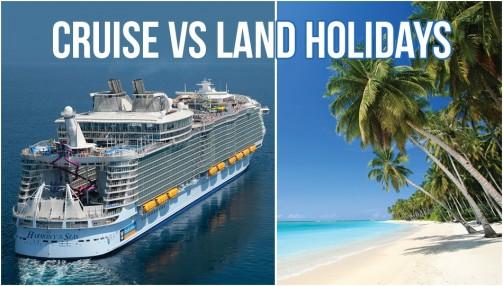 cruise vs land holiday