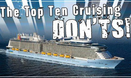 Top Ten Cruising DON'TS