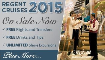 Regent 2015 Cruises on sale now