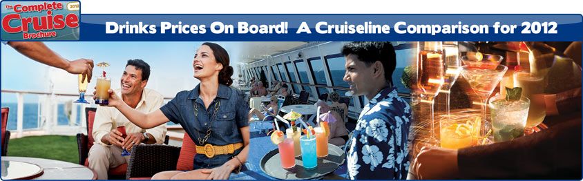 Cruise Line Drinks Prices Compared