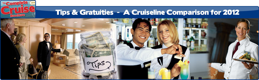 Cruise Line Tips & Gratuities Guide