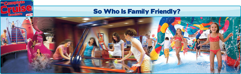 Which Cruise Lines are Family Friendly