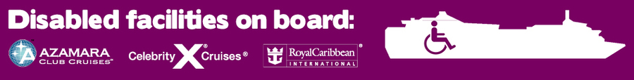 Disabled facilities onboard Azamara, Celebrity and Royal Caribbean