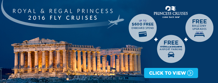 Royal & Regal Princess 2016 Fly Cruises