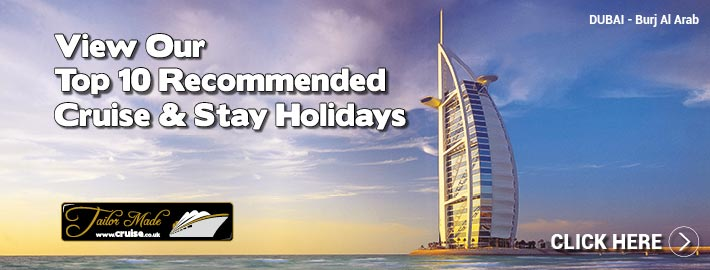 View Our Top 10 Recommended Cruise & Stay Holidays