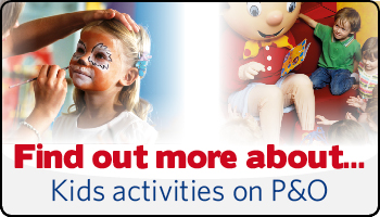Kids Activities on P&O
