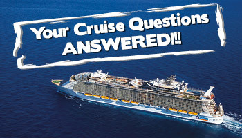 Your Cruise Questions ANSWERED!