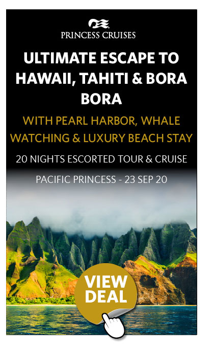 Ultimate Escape to Hawaii, Tahiti & Bora Bora