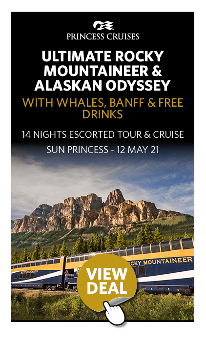Ultimate Rocky Mountaineer & Alaskan Odyssey